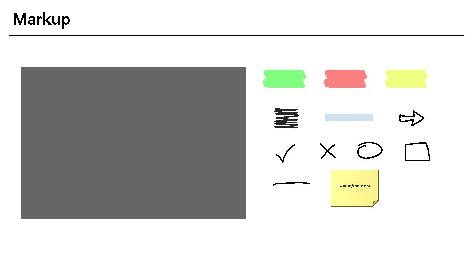 Markup A note/comment