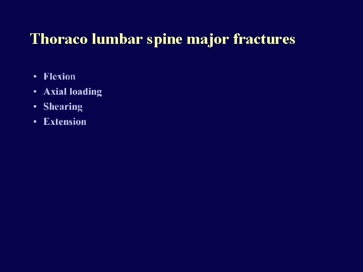 Thoraco lumbar spine major fractures