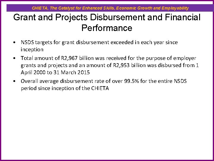CHIETA, The Catalyst for Enhanced Skills, Economic Growth and Employability Grant and Projects Disbursement