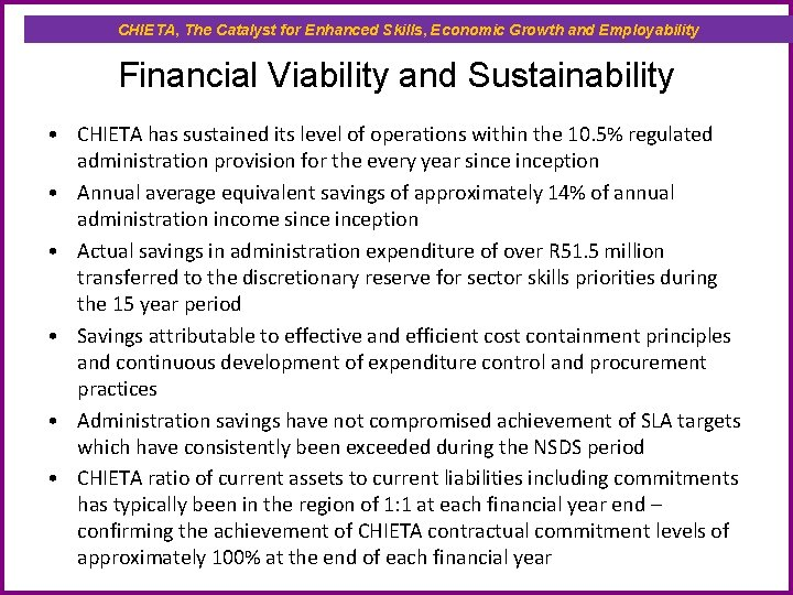 CHIETA, The Catalyst for Enhanced Skills, Economic Growth and Employability Financial Viability and Sustainability