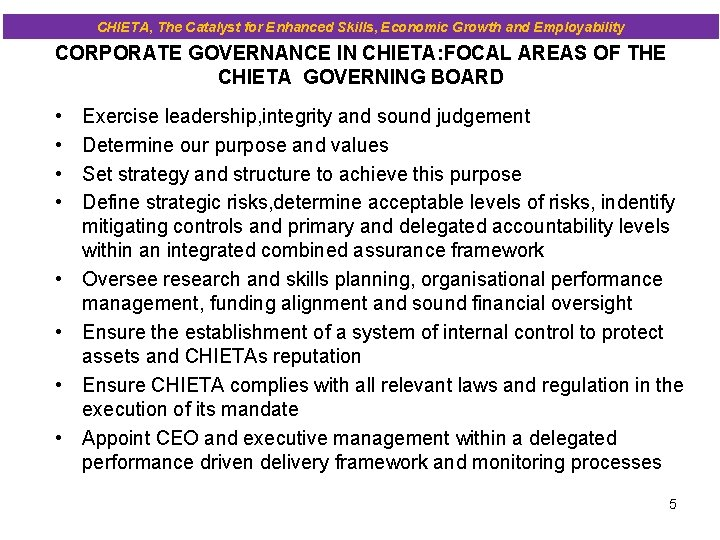 CHIETA, The Catalyst for Enhanced Skills, Economic Growth and Employability CORPORATE GOVERNANCE IN CHIETA: