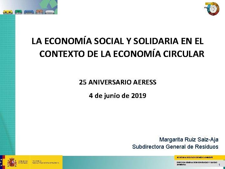 LA ECONOMÍA SOCIAL Y SOLIDARIA EN EL CONTEXTO DE LA ECONOMÍA CIRCULAR 25 ANIVERSARIO