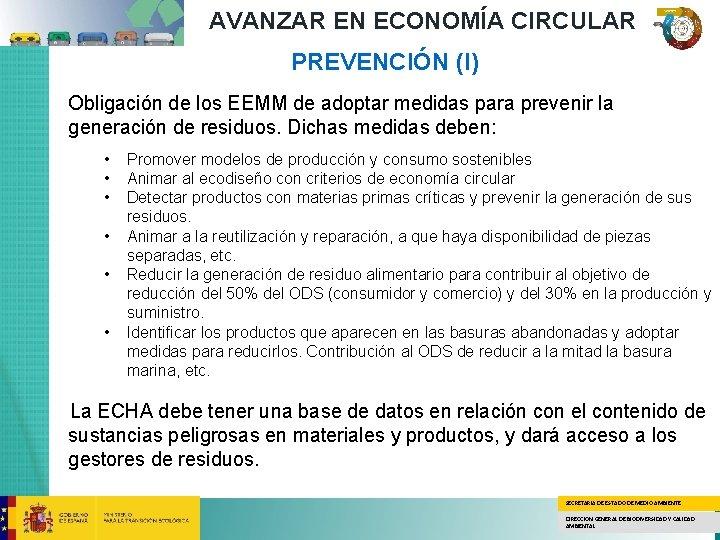 AVANZAR EN ECONOMÍA CIRCULAR PREVENCIÓN (I) Obligación de los EEMM de adoptar medidas para