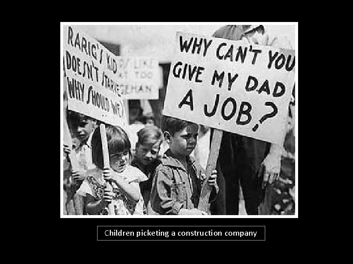 Children picketing a construction company
