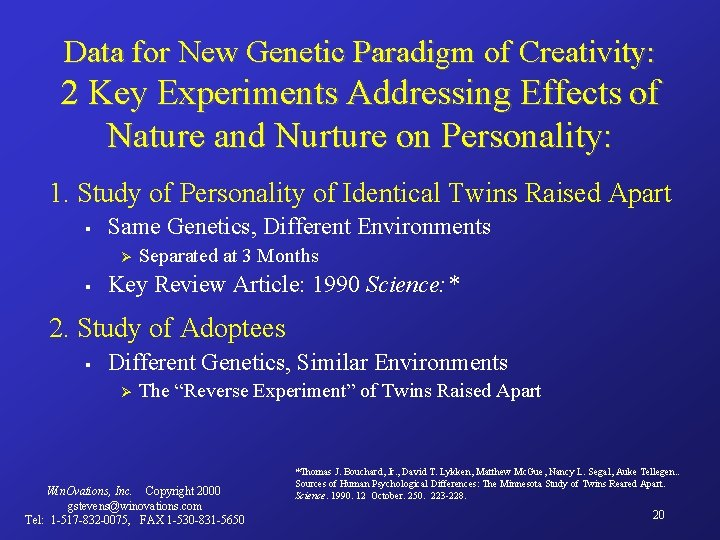 Data for New Genetic Paradigm of Creativity: 2 Key Experiments Addressing Effects of Nature