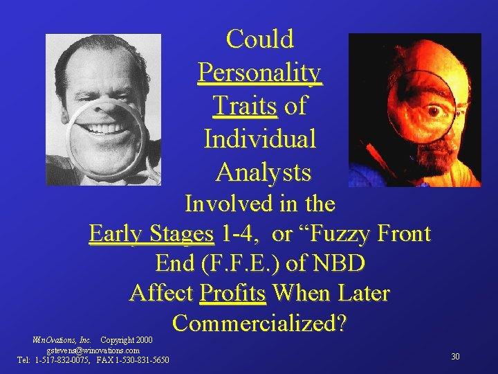 Could Personality Traits of Individual Analysts Involved in the Early Stages 1 -4, or