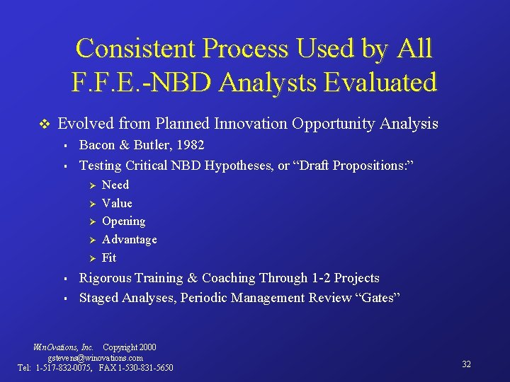 Consistent Process Used by All F. F. E. -NBD Analysts Evaluated v Evolved from
