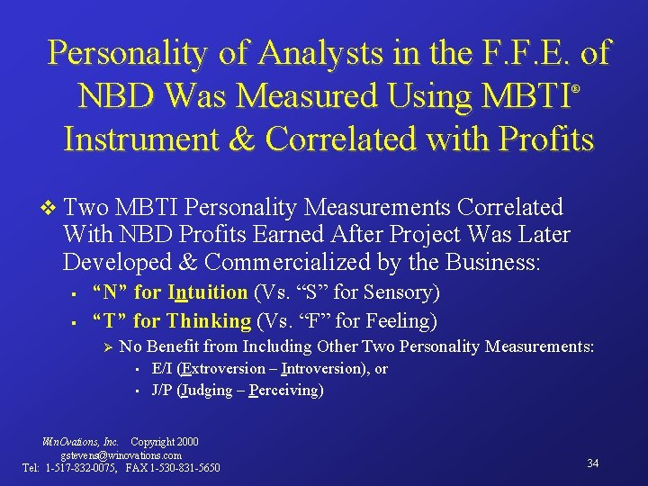 Personality of Analysts in the F. F. E. of NBD Was Measured Using MBTI