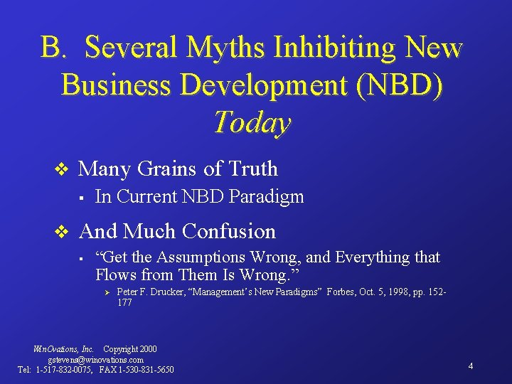 B. Several Myths Inhibiting New Business Development (NBD) Today v Many Grains of Truth