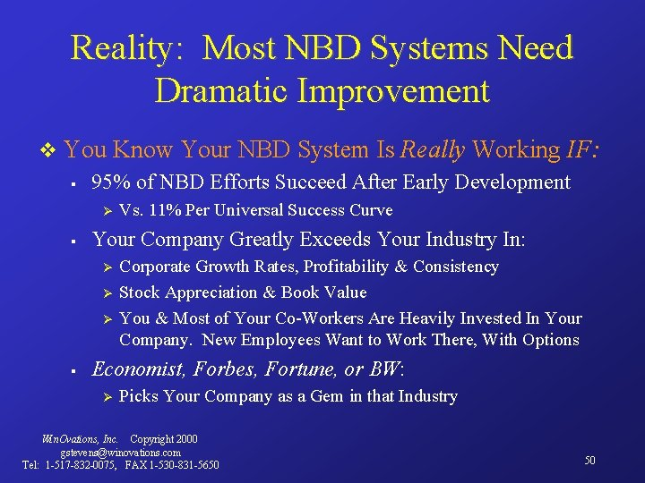 Reality: Most NBD Systems Need Dramatic Improvement v You § Know Your NBD System