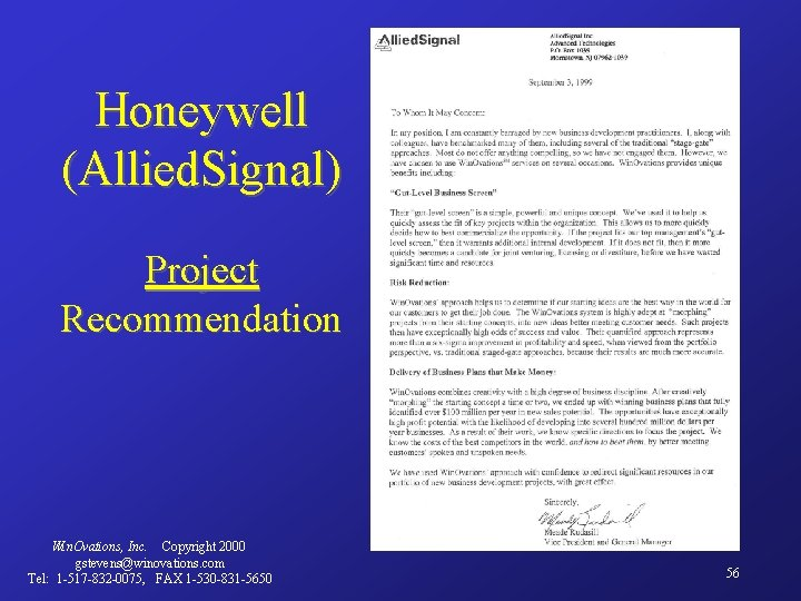Honeywell (Allied. Signal) Project Recommendation Win. Ovations, Inc. Copyright 2000 gstevens@winovations. com Tel: 1