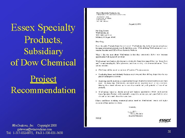 Essex Specialty Products, Subsidiary of Dow Chemical Project Recommendation Win. Ovations, Inc. Copyright 2000