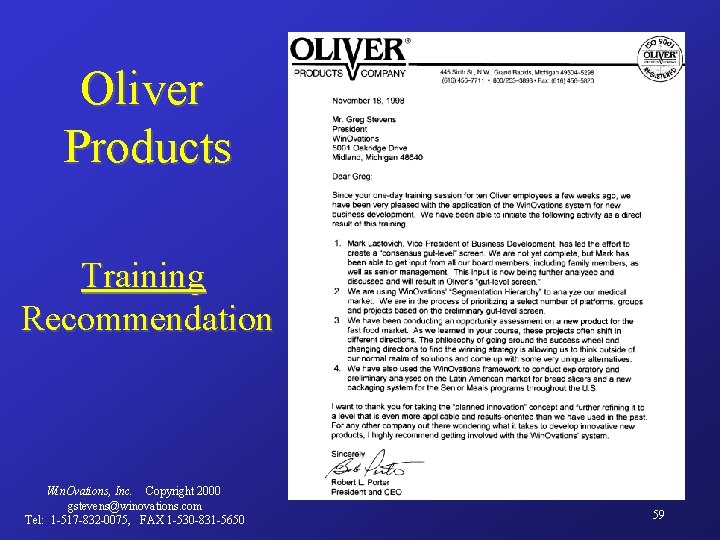 Oliver Products P Training Recommendation Win. Ovations, Inc. Copyright 2000 gstevens@winovations. com Tel: 1