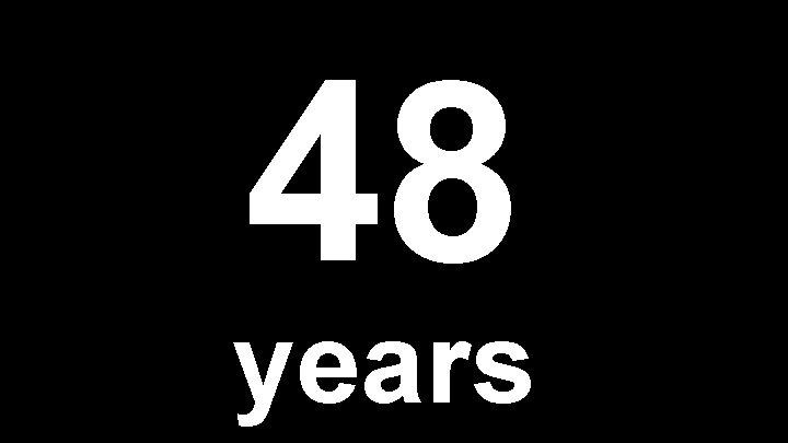 48 years