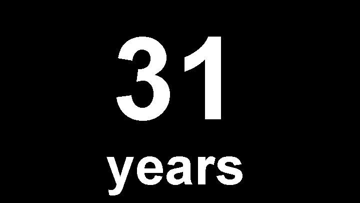 31 years