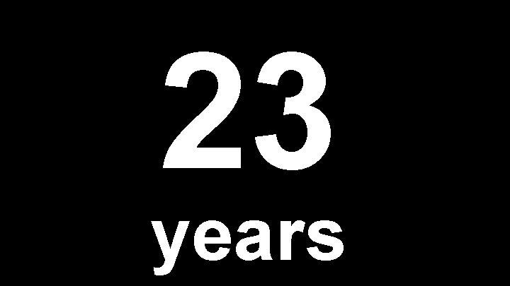 23 years