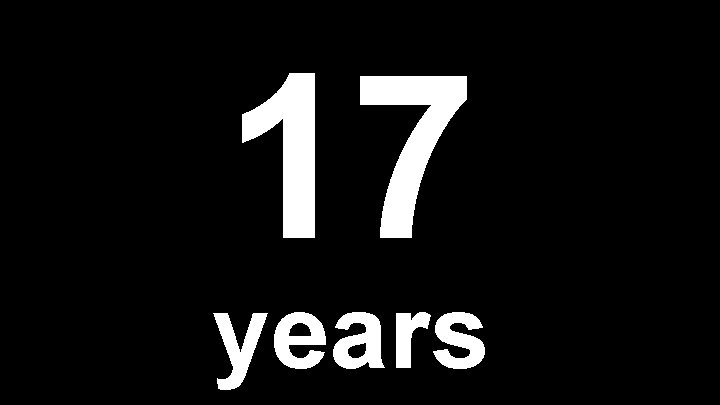 17 years
