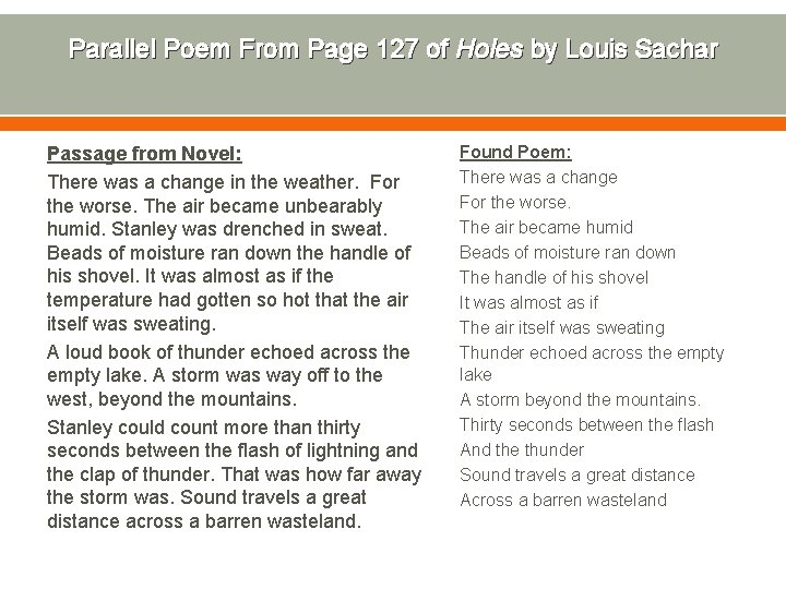 Parallel Poem From Page 127 of Holes by Louis Sachar Passage from Novel: There