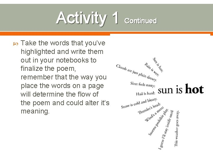 Activity 1 Continued Take the words that you've highlighted and write them out in