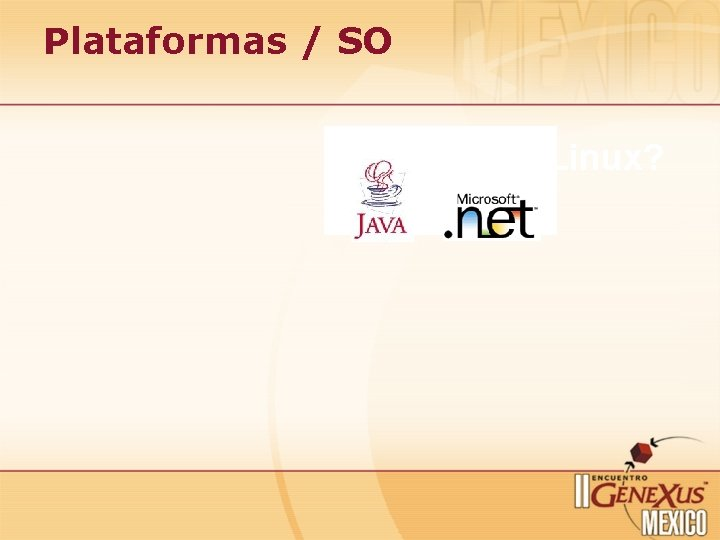 Plataformas / SO Linux?