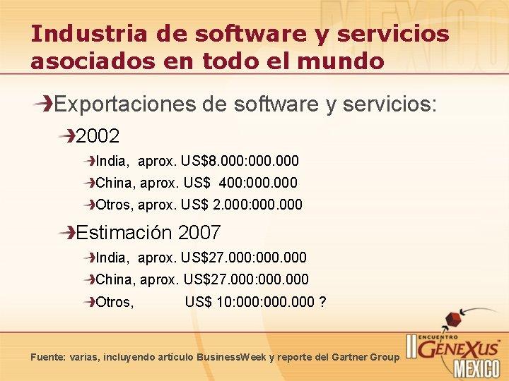 Industria de software y servicios asociados en todo el mundo Exportaciones de software y