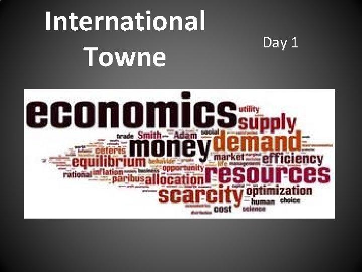 International Towne Day 1