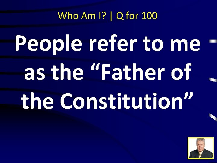 """Who Am I? 