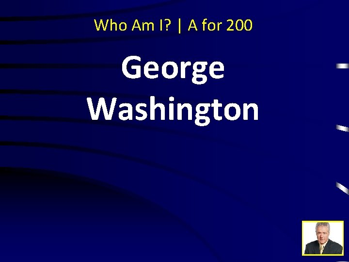 Who Am I? | A for 200 George Washington