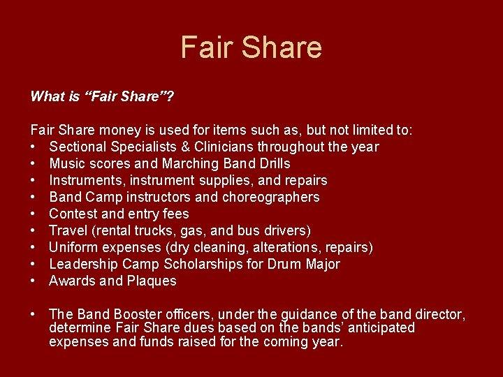 "Fair Share What is ""Fair Share""? Fair Share money is used for items such"