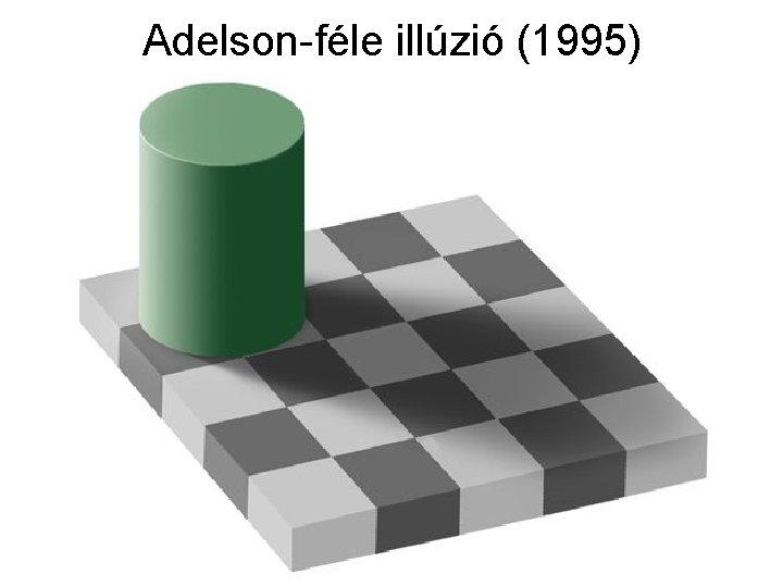 Adelson-féle illúzió (1995)