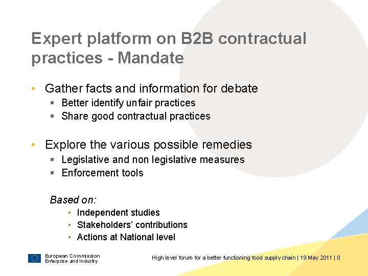 Expert platform on B 2 B contractual practices - Mandate • Gather facts and