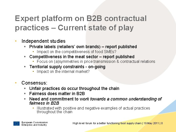 Expert platform on B 2 B contractual practices – Current state of play •