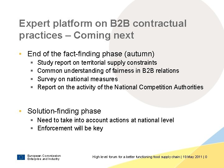 Expert platform on B 2 B contractual practices – Coming next • End of