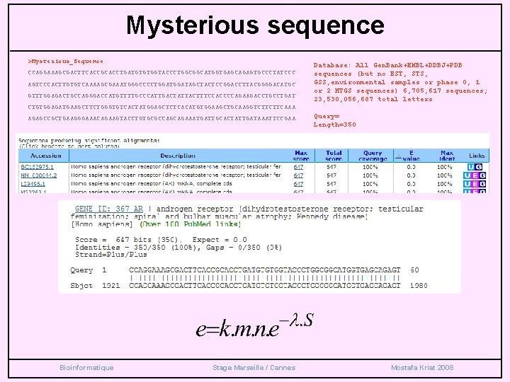 Mysterious sequence >Mysterious_Sequence CCAGGAAAGCGACTTCACCGCACCTGATGTGTGGTACCCTGGCGGCATGGTGAGCAGAGTGCCCTATCCC AGTCCCACTTGTGTCAAAAGCGAAATGGGCCCCTGGATAGCTACTCCGGACCTTACGGGGACATGC GTTTGGAGACTGCCAGGGACCATGTTTTGCCCATTGACTATTACTTTCCACCCCAGAAGACCTGAT Database: All Gen. Bank+EMBL+DDBJ+PDB sequences (but no EST,