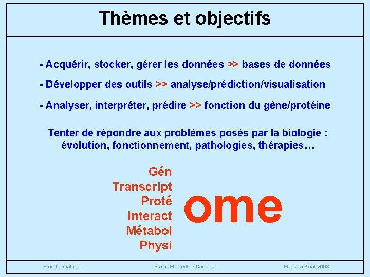 Thèmes et objectifs - Acquérir, stocker, gérer les données >> bases de données -