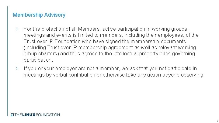 Membership Advisory › For the protection of all Members, active participation in working groups,