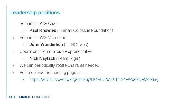 Leadership positions › Semantics WG Chair › › Semantics WG Vice-chair › › John