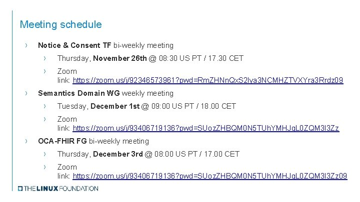 Meeting schedule › › › Notice & Consent TF bi-weekly meeting › Thursday, November