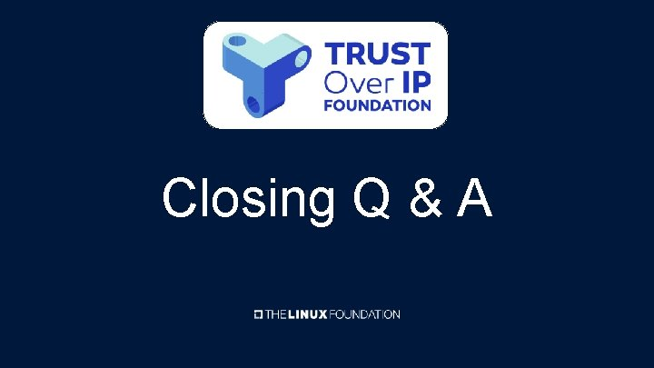 Closing Q & A