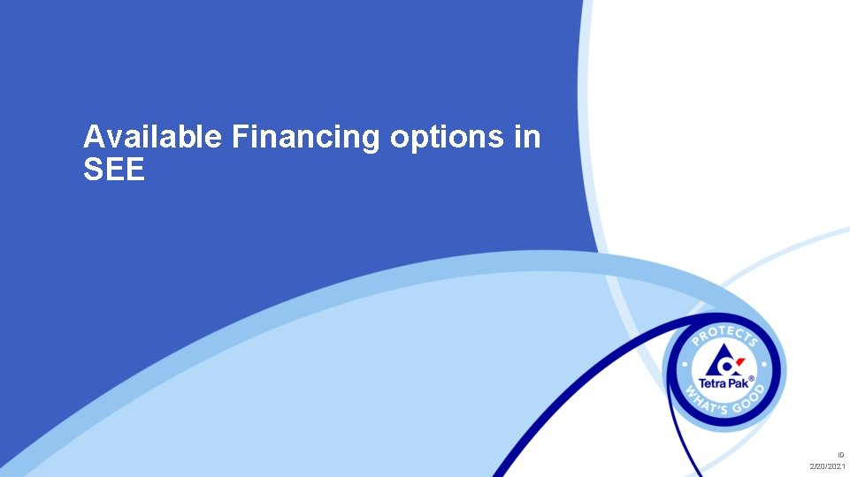 Available Financing options in SEE ID 2/20/2021