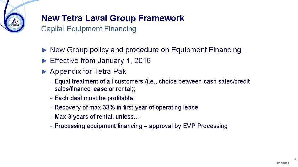 New Tetra Laval Group Framework Capital Equipment Financing New Group policy and procedure on
