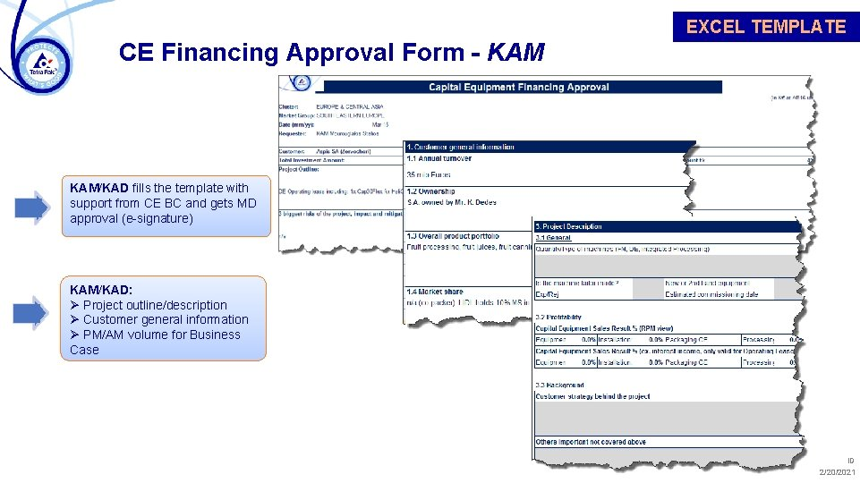 EXCEL TEMPLATE CE Financing Approval Form - KAM/KAD fills the template with support from