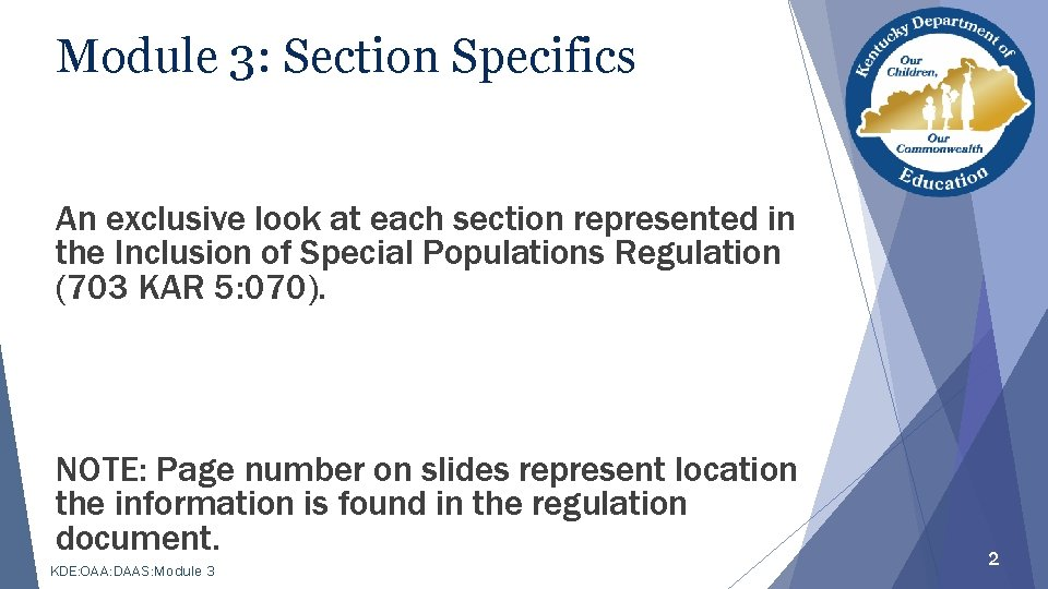 Module 3: Section Specifics An exclusive look at each section represented in the Inclusion
