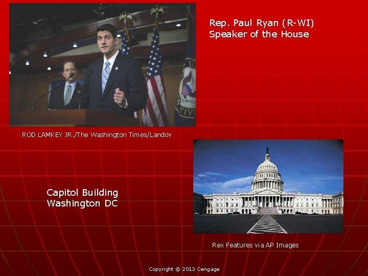 Rep. Paul Ryan (R-WI) Speaker of the House ROD LAMKEY JR. /The Washington Times/Landov