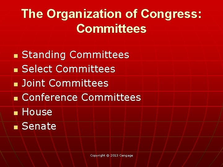 The Organization of Congress: Committees n n n Standing Committees Select Committees Joint Committees