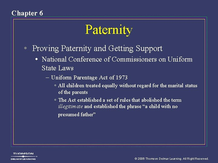 Chapter 6 Paternity • Proving Paternity and Getting Support • National Conference of Commissioners