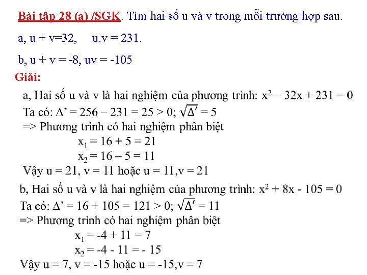 Bài tập 28 (a) /SGK. Tìm hai số u và v trong mỗi trường