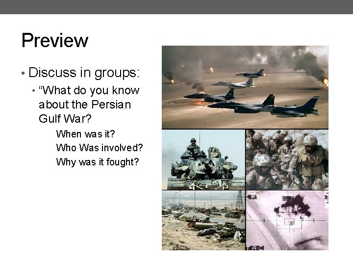 """Preview • Discuss in groups: • """"What do you know about the Persian Gulf"""