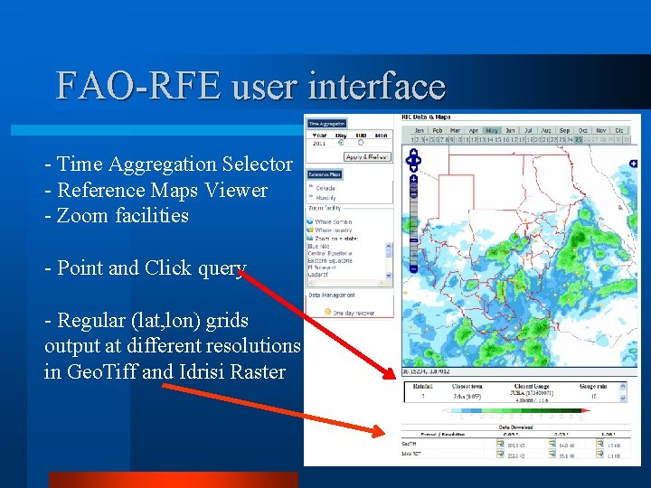FAO-RFE user interface - Time Aggregation Selector - Reference Maps Viewer - Zoom facilities