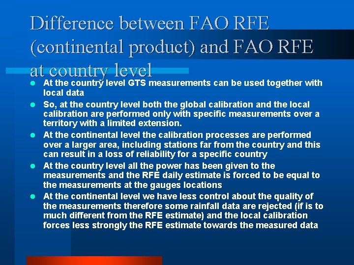 Difference between FAO RFE (continental product) and FAO RFE at. Atcountry level the country